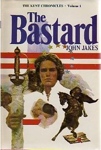 The_Bastard_John_Jakes_novel_1974_first_edition[1]